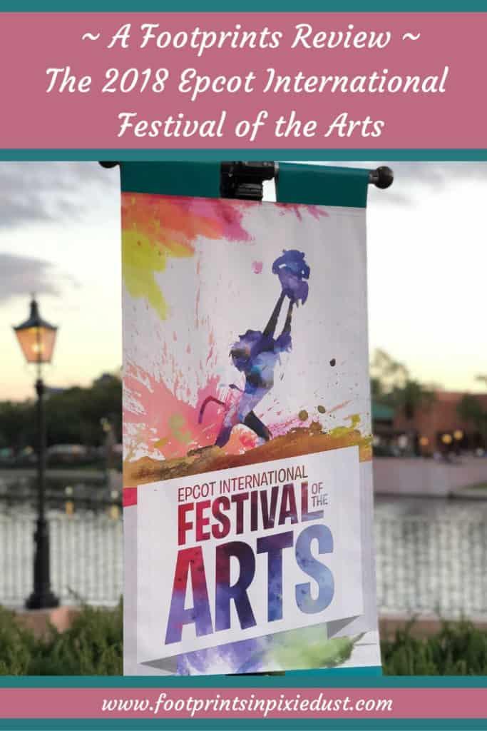 2018 Epcot International Festival of the Arts ~ #epcot #festivalofthearts #wdw #footprintsatepcot #travel #disneyonbroadway #goodeats #disneyfoodie #disneyart