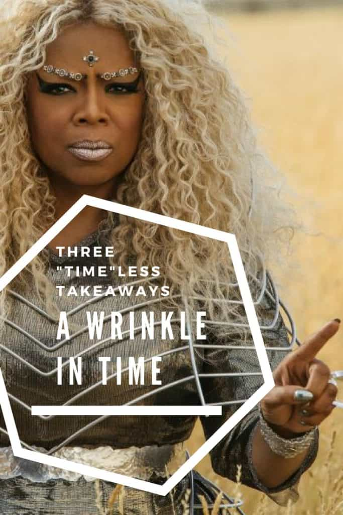 Three Timeless Takeaways from A Wrinkle in Time