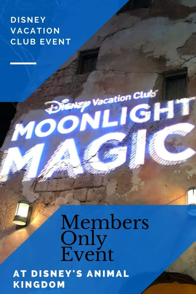 DVC Moonlight Magic: A Members Only Event at Disney's Animal Kingdom