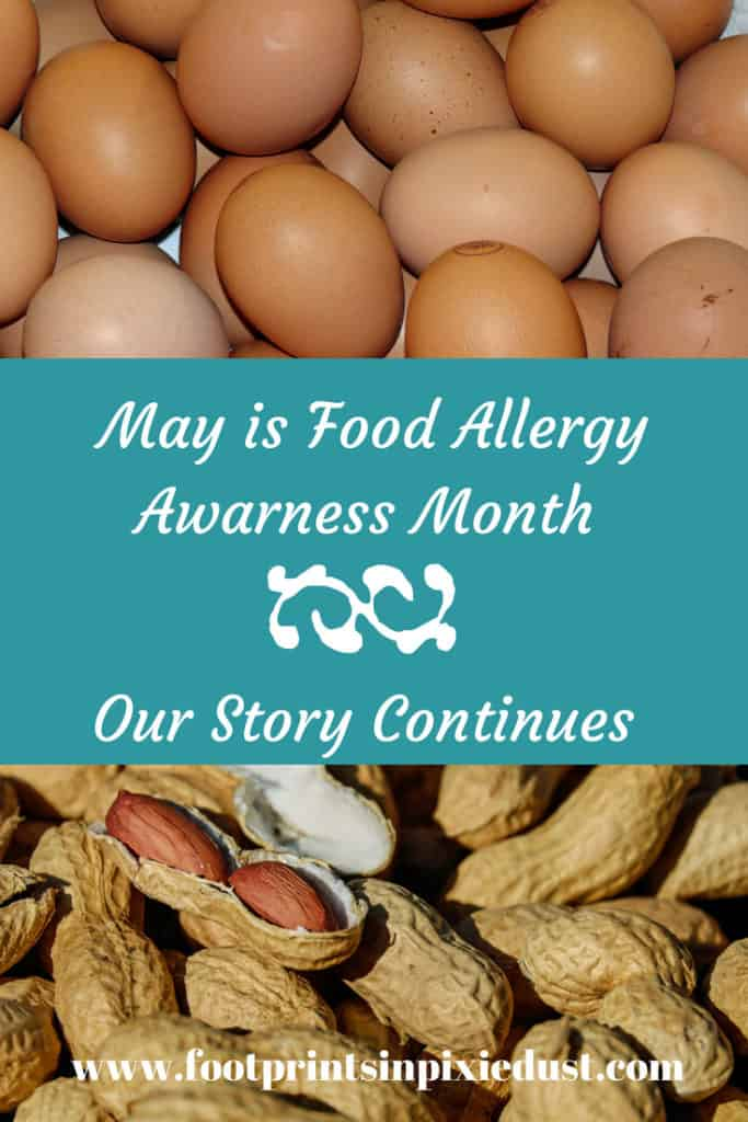Food Allergy Awareness: Our Story Continues ~ #foodallergy #foodallergies #foodallergyfamily #foodallergyawareness #foodallerymonth #eggallergy #peanutallergy #treenutallergy