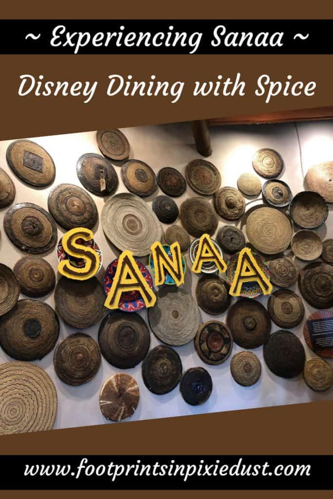 Experiencing Sanaa pinnable graphic ~ Photo credit: Tina M. Brown ~ #disneydining #DisneySMMC #wdw #WaltDisneyWorld #disneyfamily #travel #vacation #foodallergytravel #foodallergies #Orlandoblogger #visitFL #DisneyMom