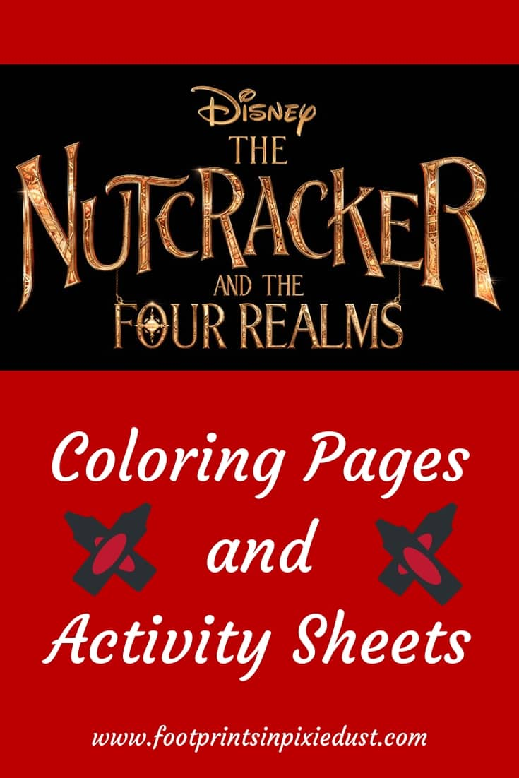 The Nutcracker and the Four Realms: #DisneysNutcracker #colroingpages #activitysheets #printables