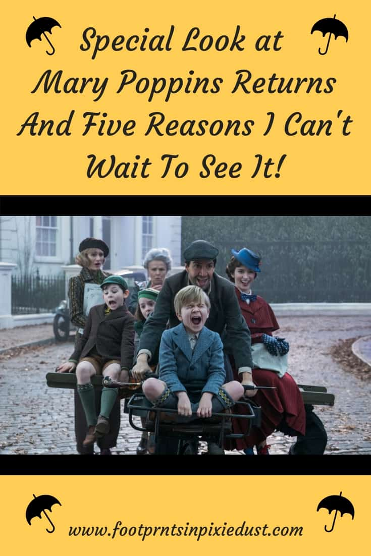Special Look at Mary Poppins Returns and Five Reasons I'm excited to see it ~ #marypoppinsreturns #waltdisneypictures #linmanuelmiranda #emilyblunt #movies #disneymovies