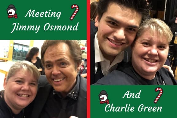 Meeting Jimmy Osmond and Charlie Green