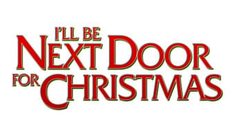 I'll Be Next Door For Christmas title sign