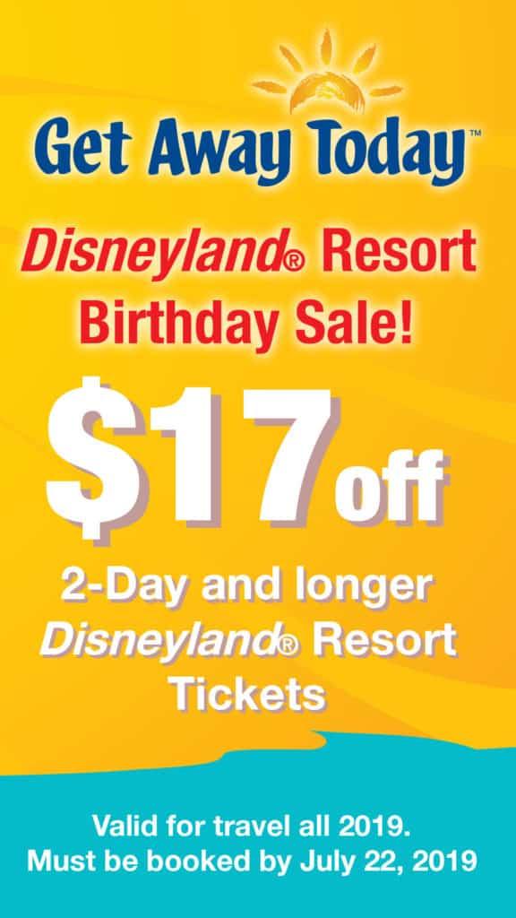 Get Away Disneyland Birthday Ticket Sale