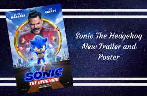 The New Sonic The Hedgehog Trailer And Poster Have Been Released!