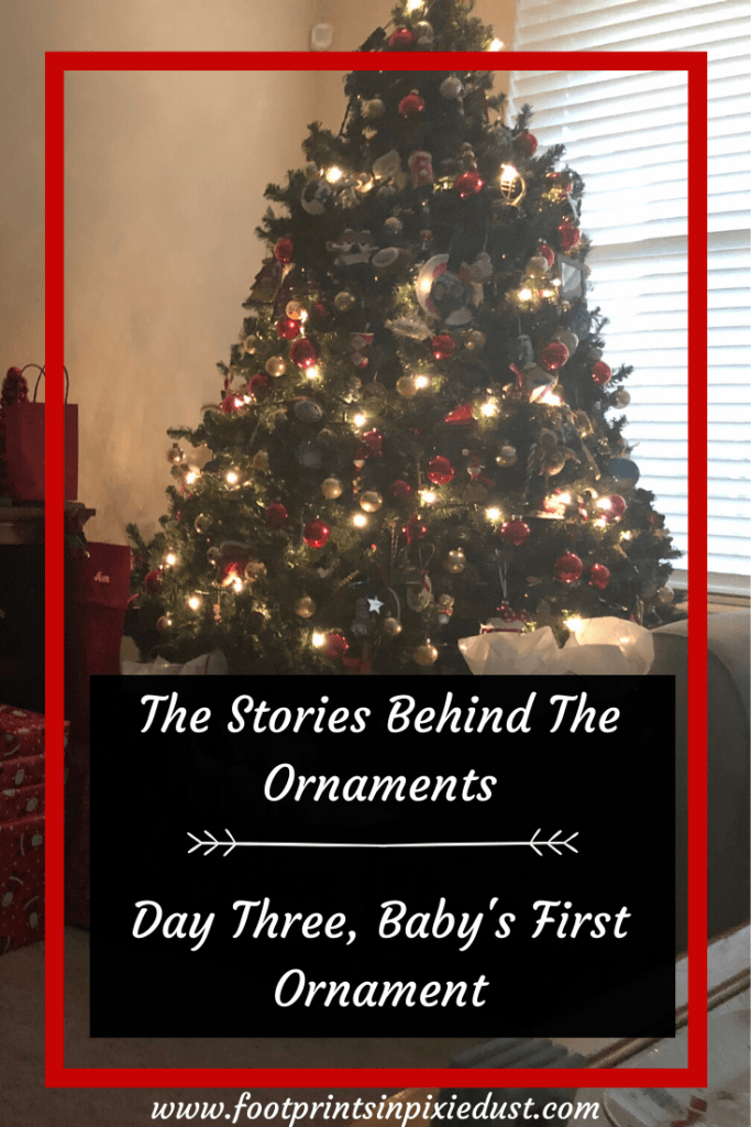 The Story Behind The Ornaments - Day Three pin - #christmas #ornaments #babysfirstornament #traditions #memories #family