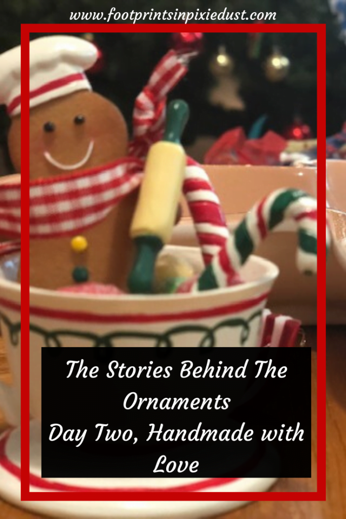 The Story Behind The Christmas Ornaments - Day Two, Handmade with Love ~ #christmas #ornaments #traditions #handmade #family #holidays